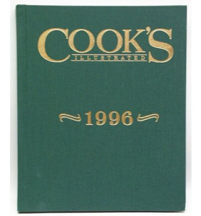 Cook's Illustrated Annual Edition 1996