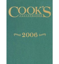 Cook's Illustrated Annual Edition 2006