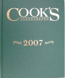 Cook's Illustrated Annual Edition 2007