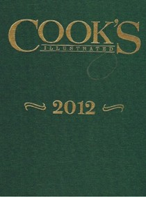 Cook's Illustrated Annual Edition 2012