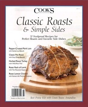 Cook's Illustrated Magazine Special Issue: Classic Roasts & Simple Sides (2015)