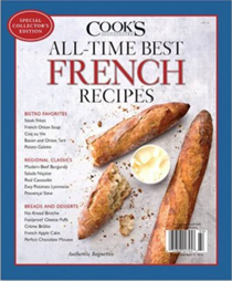 Cook's Illustrated Magazine Special Issue: All-Time Best French Recipes (2016): Special Collector's Edition