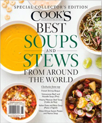 Cook's Illustrated Magazine Special Issue: Best Soups and Stews from Around the World (2017): Special Collector's Edition