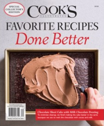 Cook's Illustrated Magazine Special Issue: Favorite Recipes Done Better (2018): Special Collector's Edition