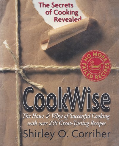 Cookwise: The Hows & Whys of Successful Cooking