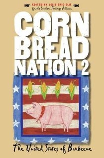 Cornbread Nation 2: The United States of Barbecue