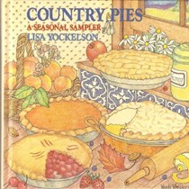 Country Pies: A Seasonal Sampler