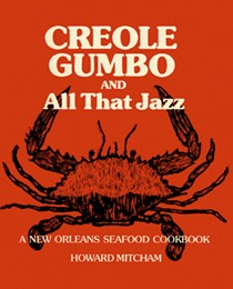 Creole Gumbo and All That Jazz: A New Orleans Seafood Cookbook