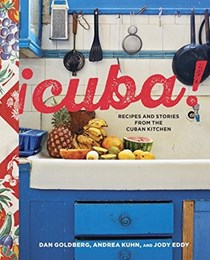 ¡Cuba!: Recipes and Stories from the Cuban Kitchen