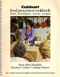 Abby mandel cookbooks recipes and biography eat your books cuisinart food processor cookbook hints techniques menus recipes forumfinder Choice Image