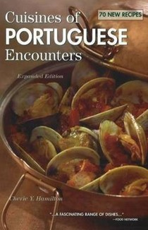 Cuisines of Portuguese Encounters, Expanded Edition