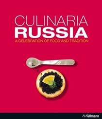 Culinaria Russia: A Celebration of Food and Tradition