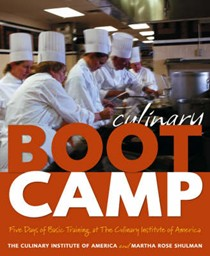 Culinary Boot Camp: Five Days of Basic Training At The Culinary Institute Of America