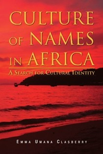 Culture of Names in Africa: A Search for Cultural Identity