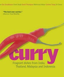 Curry: Fragrant Dishes from India, Thailand, Malaysia, and Indonesia
