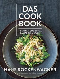 Das Cookbook: German Cooking...California Style