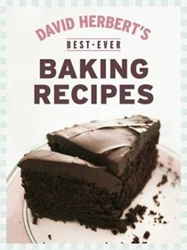 David Herbert's Best-Ever Baking Recipes