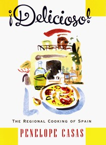 Delicioso! Regional Cooking of Spain