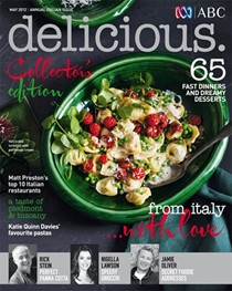Delicious Magazine (Aus), May 2012: Annual Italian Issue