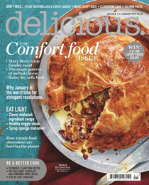 Delicious Magazine (UK), January 2017: The Comfort Food Issue