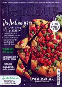 Delicious Magazine (UK), July 2017: The Italian Issue