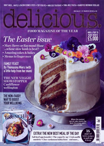 Delicious Magazine (UK), March 2018: The Easter Issue