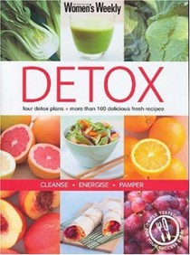 Detox: Four Detox Plans and 100 Delicious Fresh Recipes