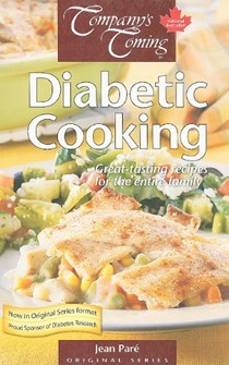 Diabetic Cookbook (Company's Coming): Great Tasting Recipes for the Entire Family