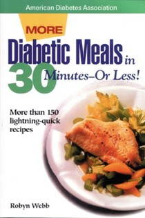 Diabetic Meals in 30 Minutes - Or Less!