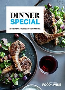 Dinner Special: 150+ Recipes for a Great Meal Any Night of the Week