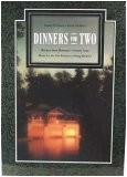 Dinners for Two: Recipes from Romantic Country Inns