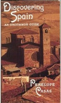 Discovering Spain: An Uncommon Guide