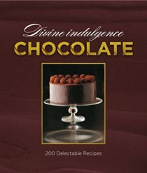 Divine Chocolate: 200 Delicious Recipes