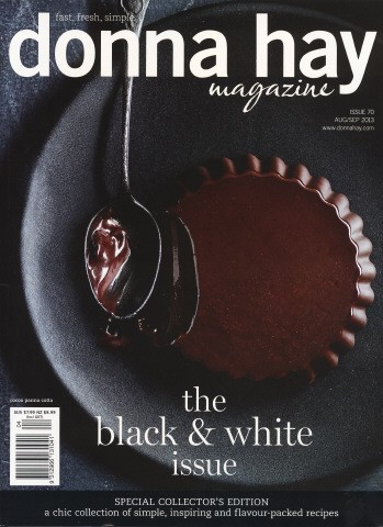 Donna Hay Magazine, Aug/Sep 2013 (#70): Special Collector's Edition: The Black and White Issue