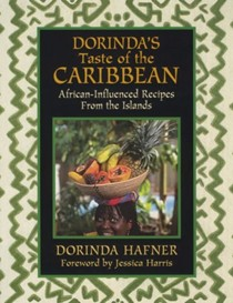 Dorinda's Taste of the Caribbean: African-Influenced Recipes from the Islands