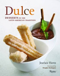 Dulce: Desserts in the Latin-American Tradition
