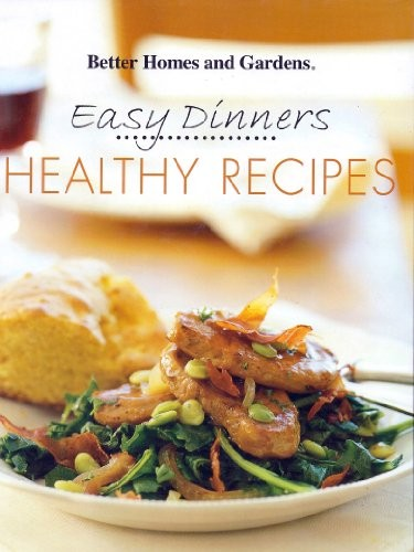 Easy Dinners: Healthy Recipes