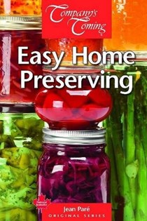 Easy Home Preserving (Company's Coming)