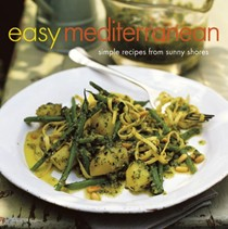 Easy Mediterranean: Simple Recipes From Sunny Shores