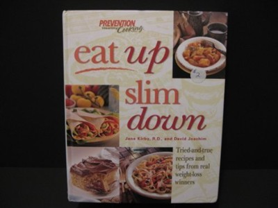 Eat Up Slim Down (Prevention Healthy Cooking)