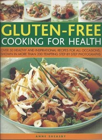 Eating for Health: Gluten Free Cooking