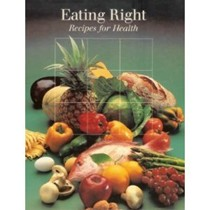 Eating Right: Recipes for Health