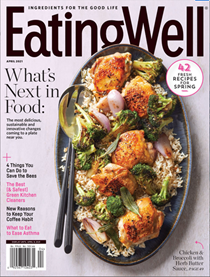 EatingWell Magazine, April 2021