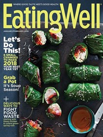 EatingWell Magazine, Jan/Feb 2018
