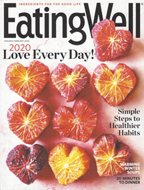 EatingWell Magazine, Jan/Feb 2020