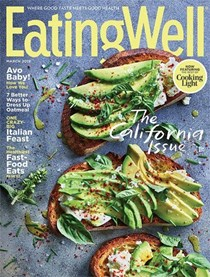 EatingWell Magazine, March 2019: The California Issue