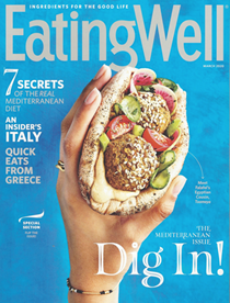 EatingWell Magazine, March 2020: The Mediterranean Issue