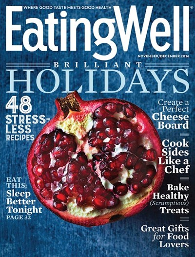 EatingWell Magazine, Nov/Dec 2016
