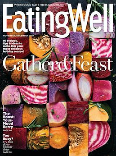 EatingWell Magazine, Nov/Dec 2017