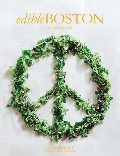 Edible Boston Magazine, Spring 2017 (#45)